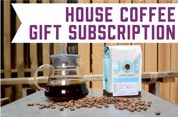 House Coffee Gift Subscription