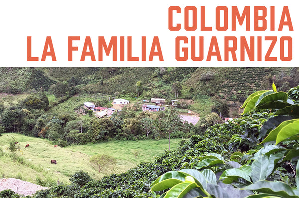 Colombia La Familia Guarnizo 12oz