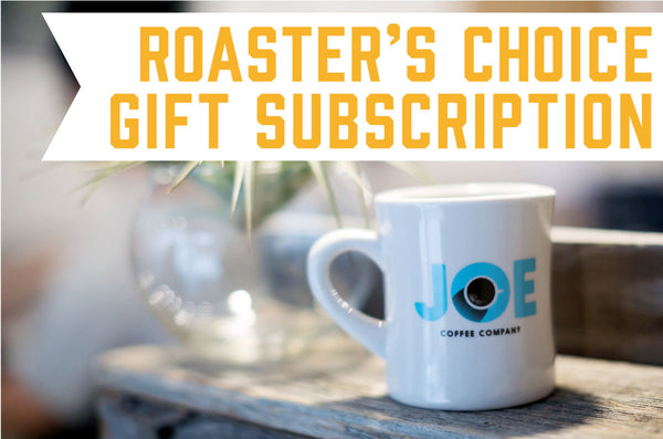 Roaster's Choice Gift Subscription