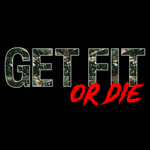 Get Fit Or Die Unisex T Shirt