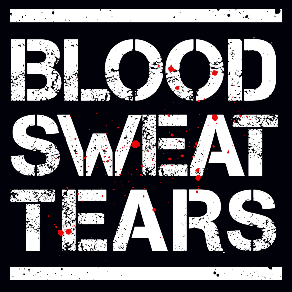 Blood, Sweat And Tears Unisex T Shirt
