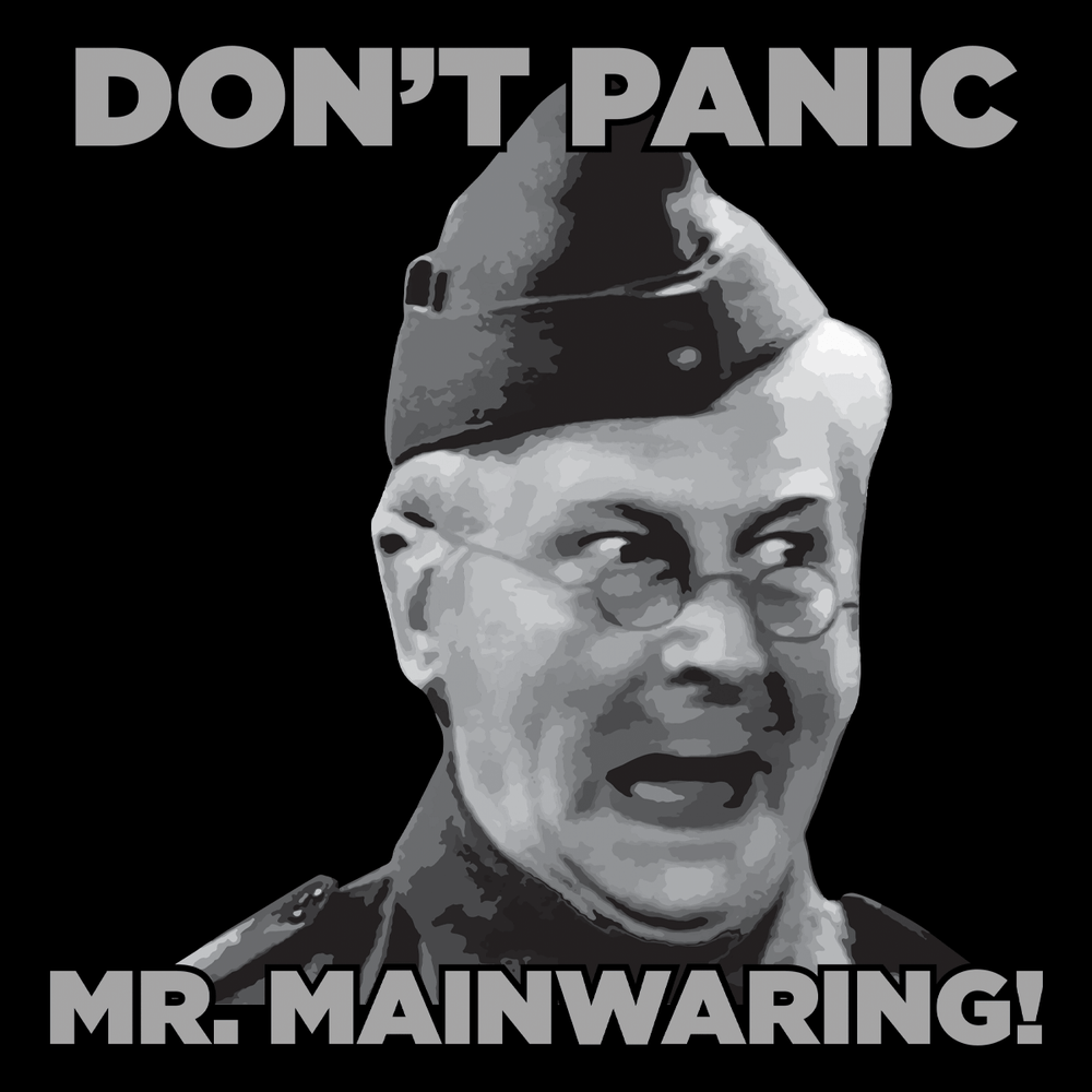 Don't Panic Mr Mainwaring Unisex T Shirt