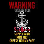 Grumpy Old Stoker, Give Cheesy, Hammy, Eggy Unisex T Shirt