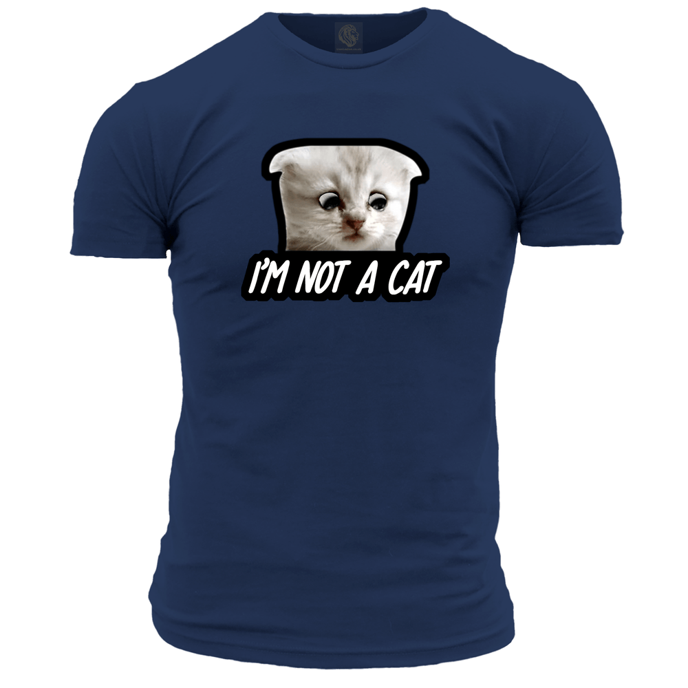 I'm Not A Cat Unisex T Shirt