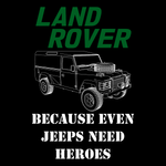 Even Jeeps Need Heroes Unisex T Shirt