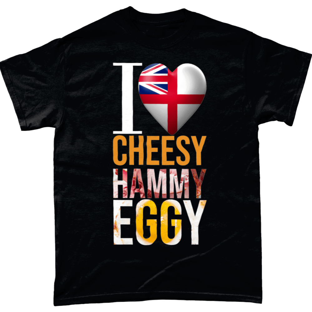 I Love Cheesy Hammy Eggy Unisex T Shirt