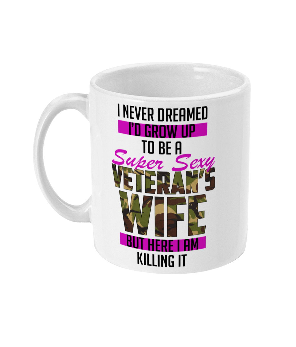 11oz Mug Super Sexy Veteran Wife Drinkware