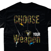 Black / Small Choose Your Weapon Fishing T Shirt