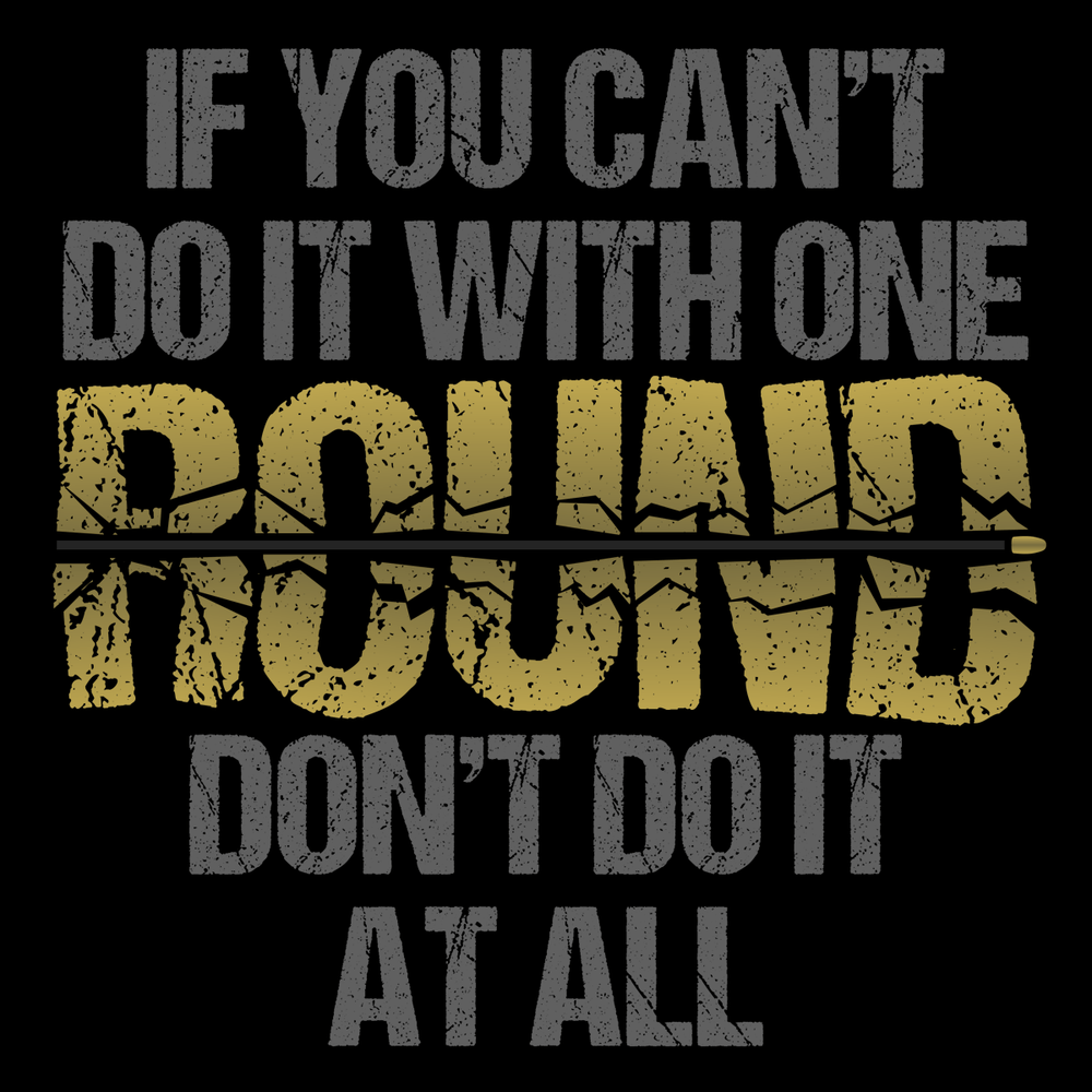 Do It With One Round T Shirt