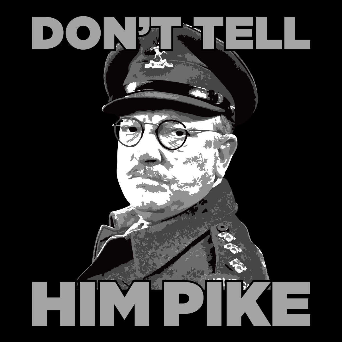 Don't Tell Him Pike Unisex T Shirt