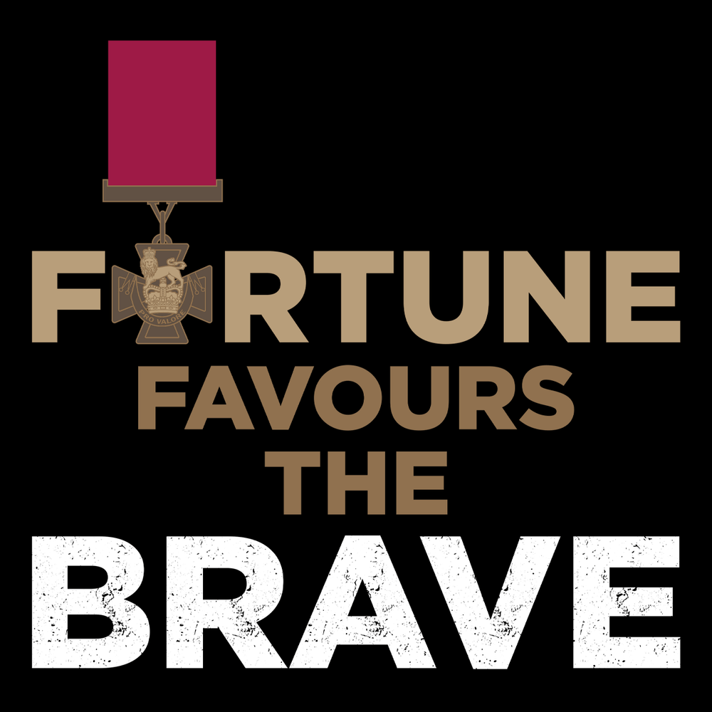 Fortune Favours The Brave T Shirt