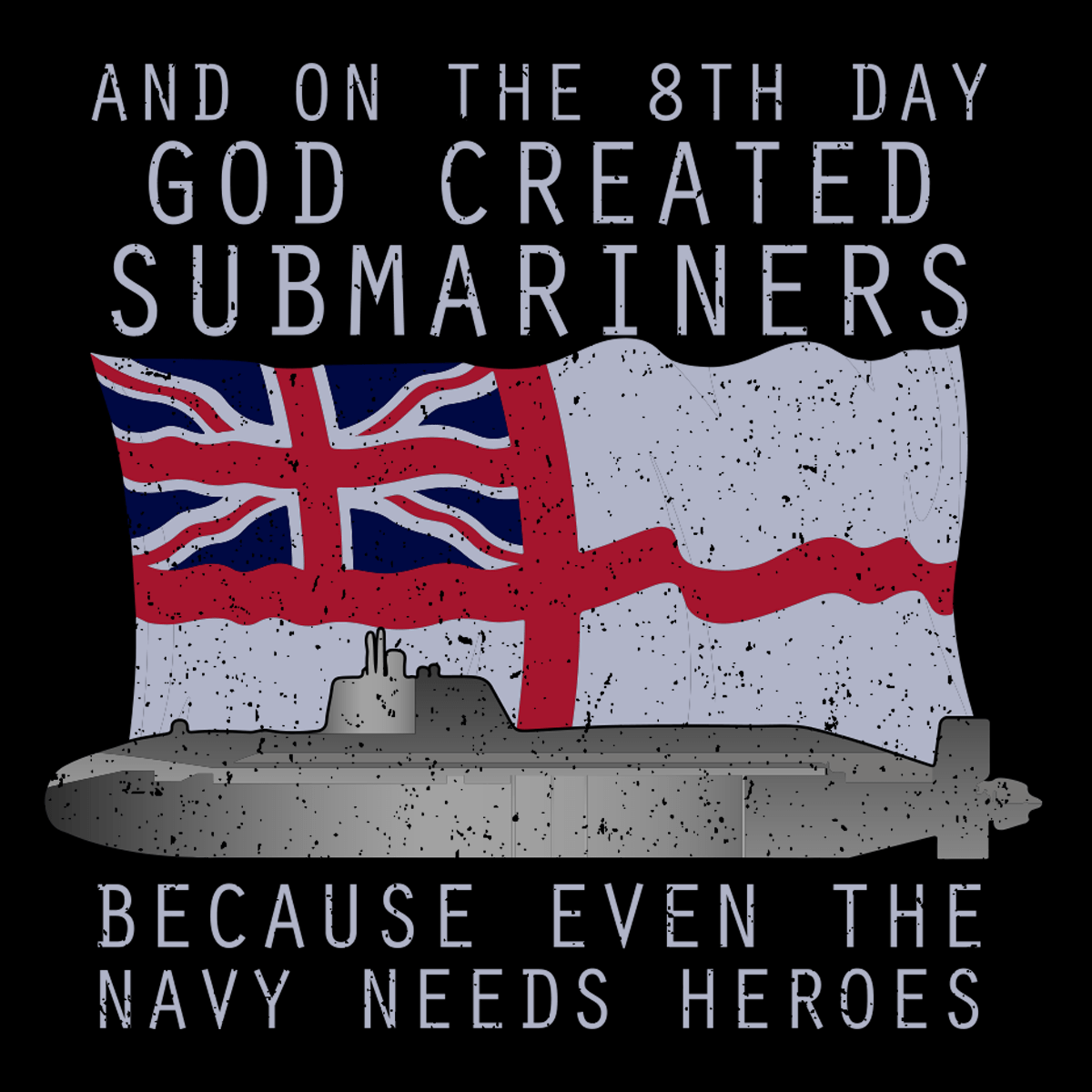 God Created Submariners T Shirt