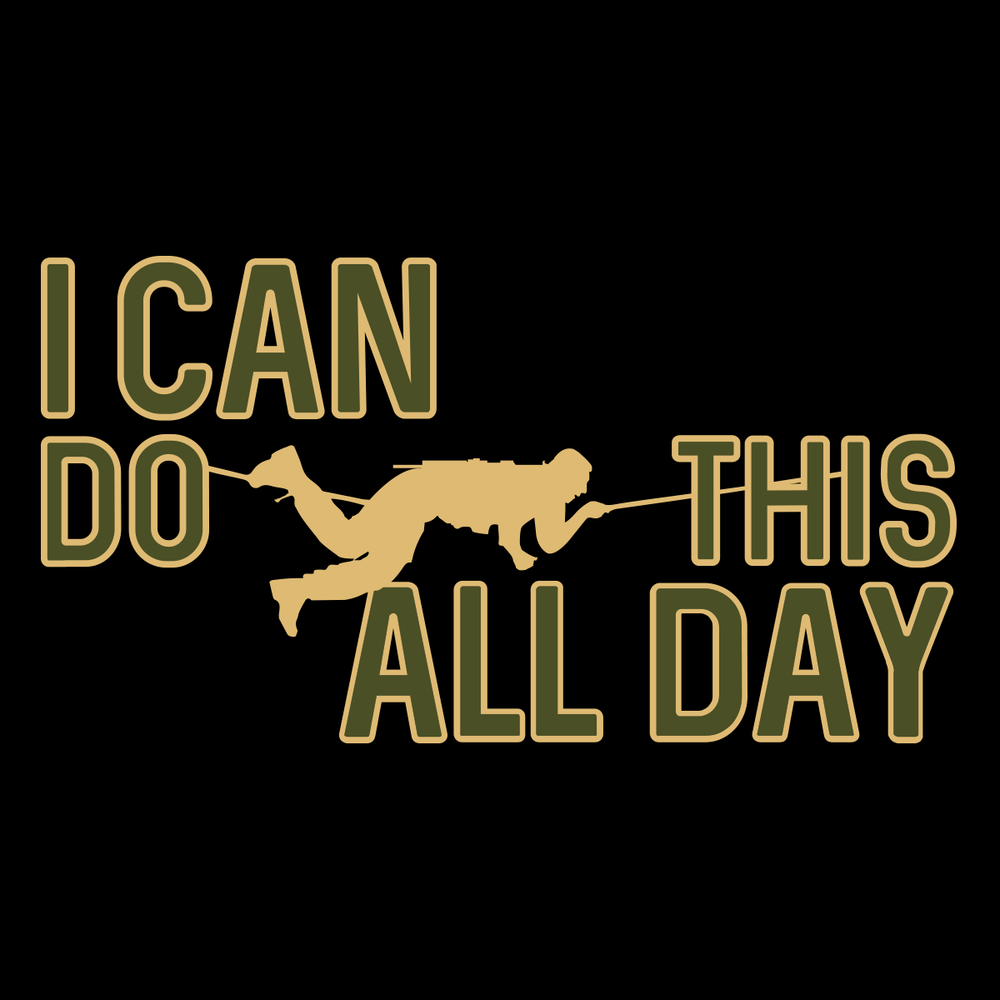 I Can Do This All Day T Shirt
