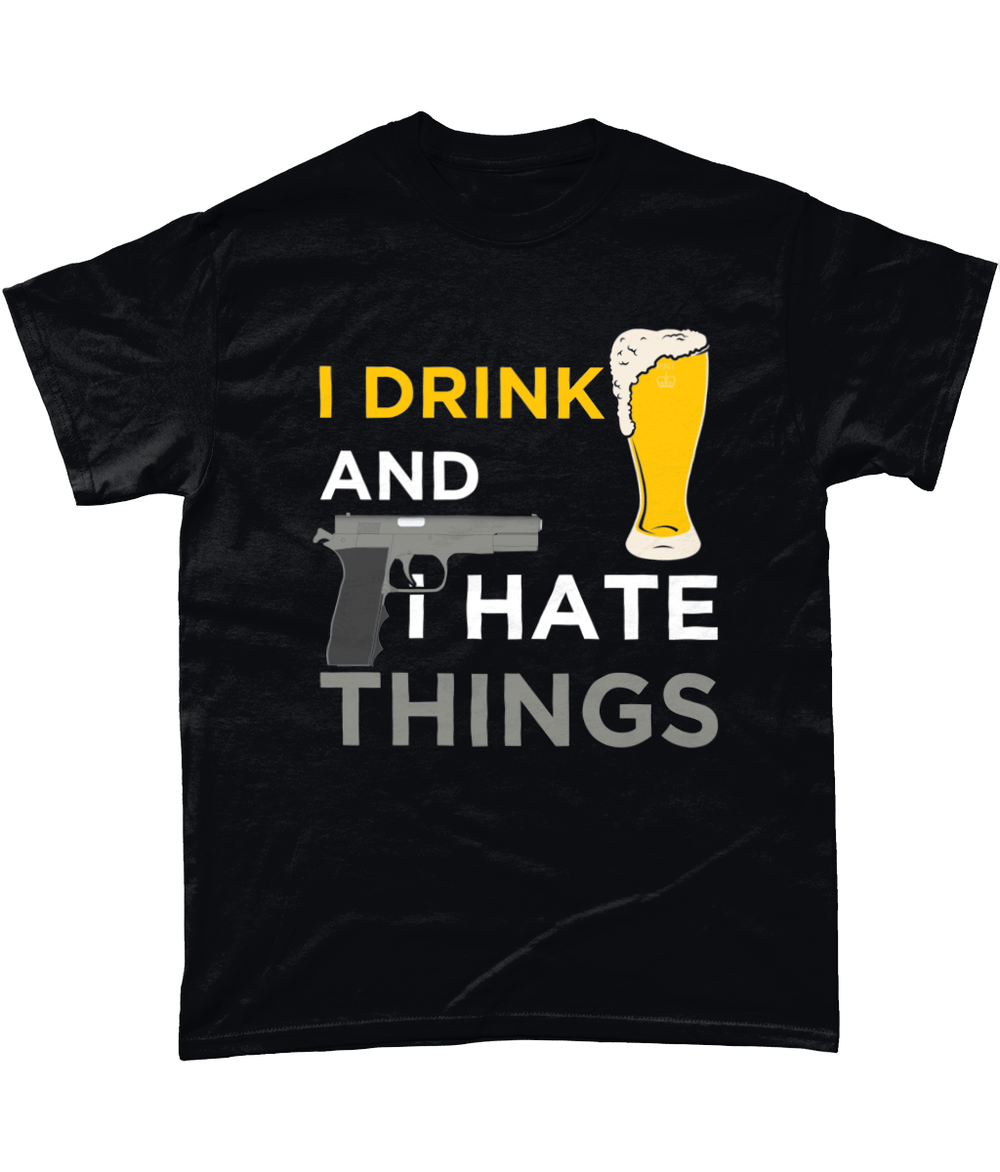 Black / Small I Drink And I Hate Things Unisex T Shirt