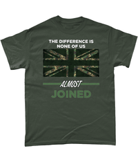 Military Green / Small None Of Us Almost Joined T Shirt