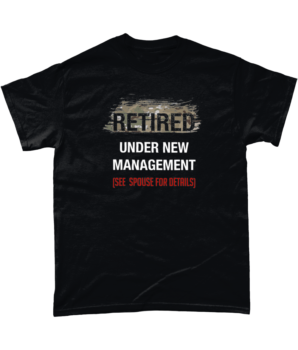 Retired Under New Management Tee