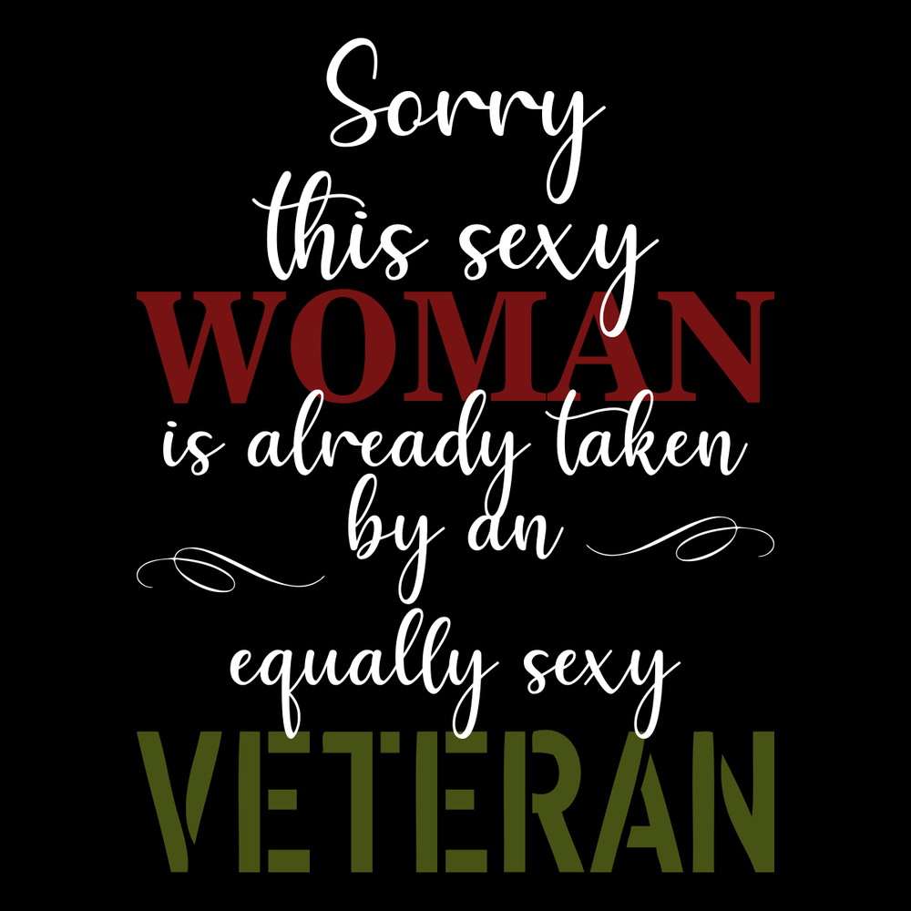 Sorry This Sexy Woman Is Already Taken T Shirt