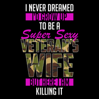 Super Sexy Veteran's Wife T Shirt