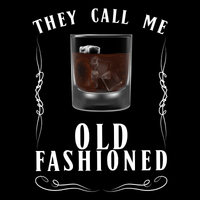 They Call Me Old Fashioned Unisex T Shirt