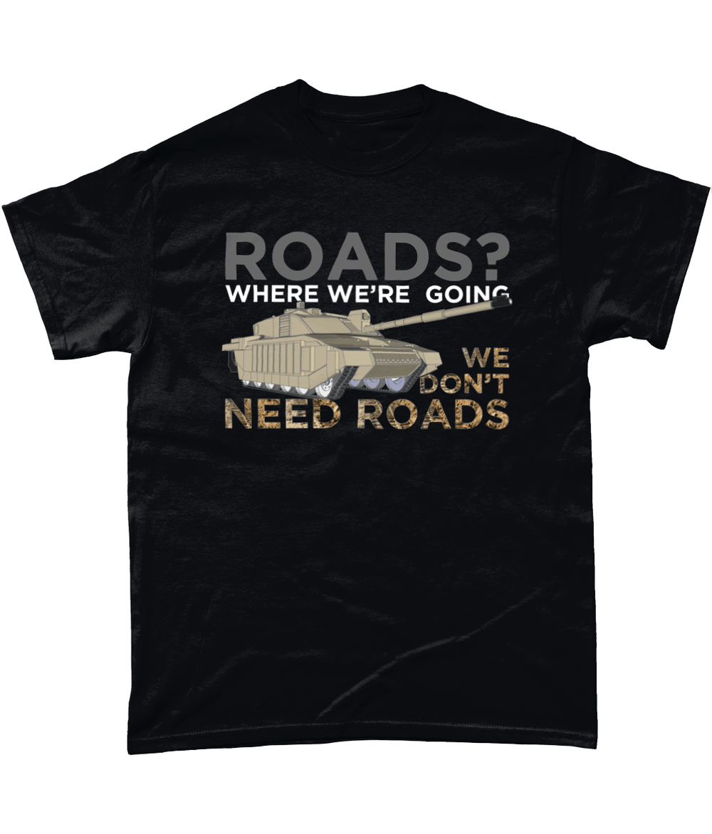 Black / Small Who Needs Roads T Shirt