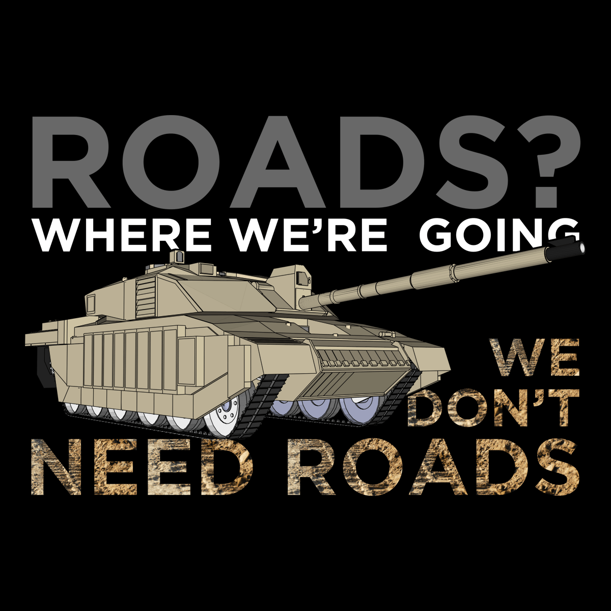 Who Needs Roads T Shirt