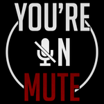You're On Mute Unisex T Shirt