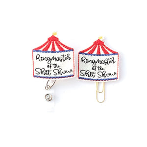 Ringmaster Of The Shit Show Badge Reel, Planner Clip, ID Holder, Magnet, Brooch Pin,