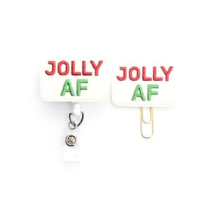 Christmas Jolly AF Badge Reel, Planner Clip, ID Holder, Magnet, Brooch Pin,