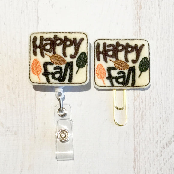 Happy Fall Felt Badge Reel, Planner Clip, ID Holder, Magnet, Brooch Pin, (811)