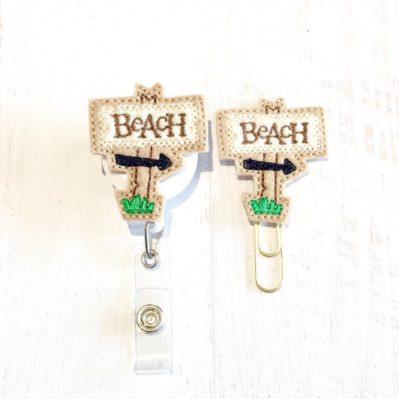 Beach Sign Badge Reel, Planner Clip, ID Holder, Magnet, Brooch Pin, (207)