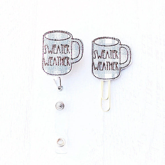 Sweater Weather Mug Badge Reel, Planner Clip, ID Holder, Magnet, Brooch Pin, (1046)