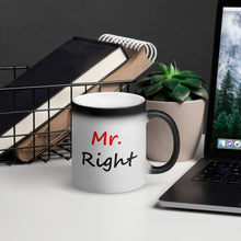 Load image into Gallery viewer, Mr. Right Black Magic Mug
