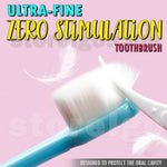 Ultra-fine Zero Stimulation Toothbrush