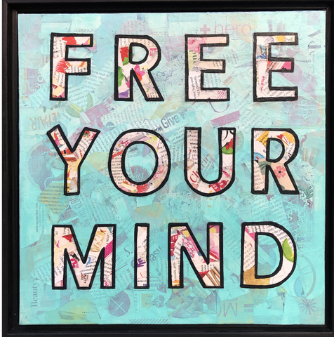 Amy Smith, Free Your Mind, 2019 collage, acrylic, spray paint on canvas, 12 × 12 in. 30.5 × 30.5 cm.