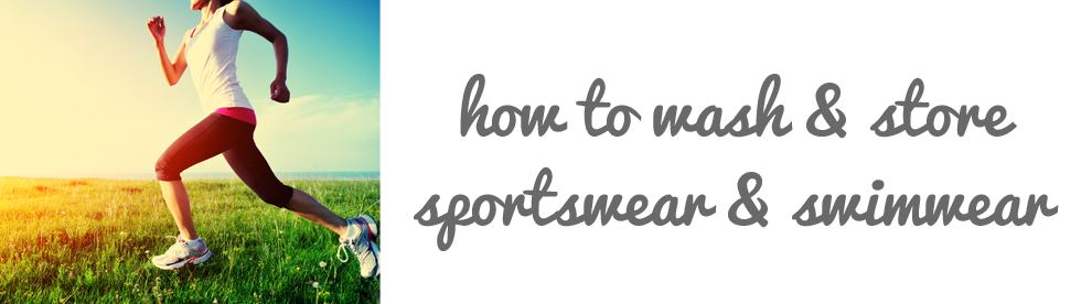 how-to-wash-and-store-sportswear-and-swimwear