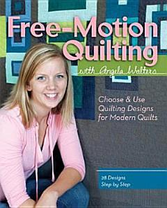 Angela Walters - Free Motion Quilting