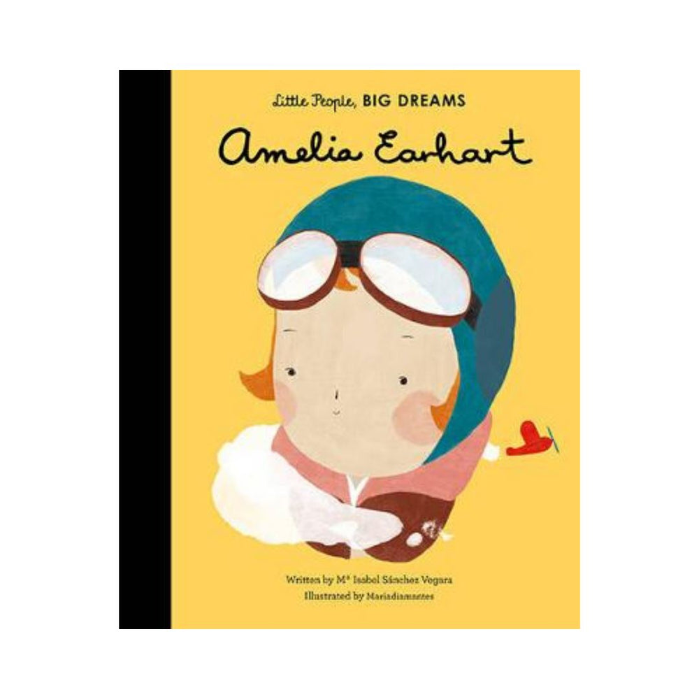 Amelia Earhart - Little People, BIG DREAMS (Hardback)