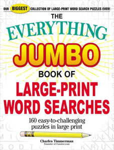 The Everything Jumbo Book of Large Print Word Searches
