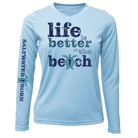 """Life Is Better At The Beach"" Turtle Long Sleeve UPF 50+ Dry-Fit Shirt"
