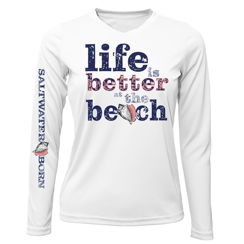 """Life Is Better At The Beach"" Conch Long Sleeve UPF 50+ Dry-Fit Shirt"