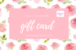 Daleyza Collections Online Gift Cards - Daleyza Collections