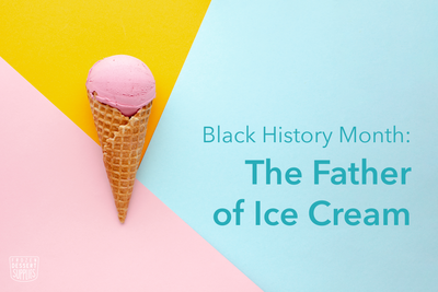 Black History Month: The Father of Ice Cream