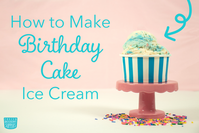 How to Make Birthday Cake Ice Cream
