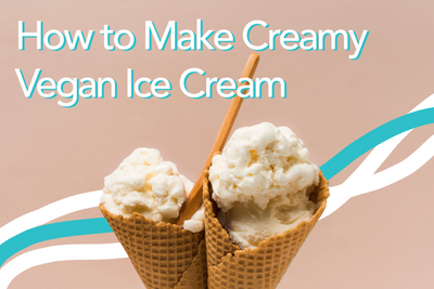 How to Make Creamy Vegan Ice Cream