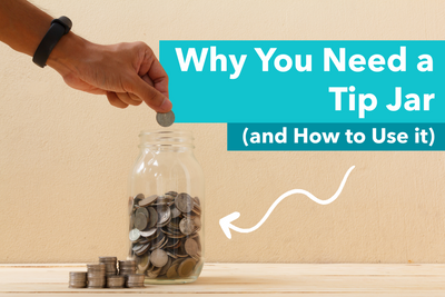 Why You Need a Tip Jar (and How to Use it)
