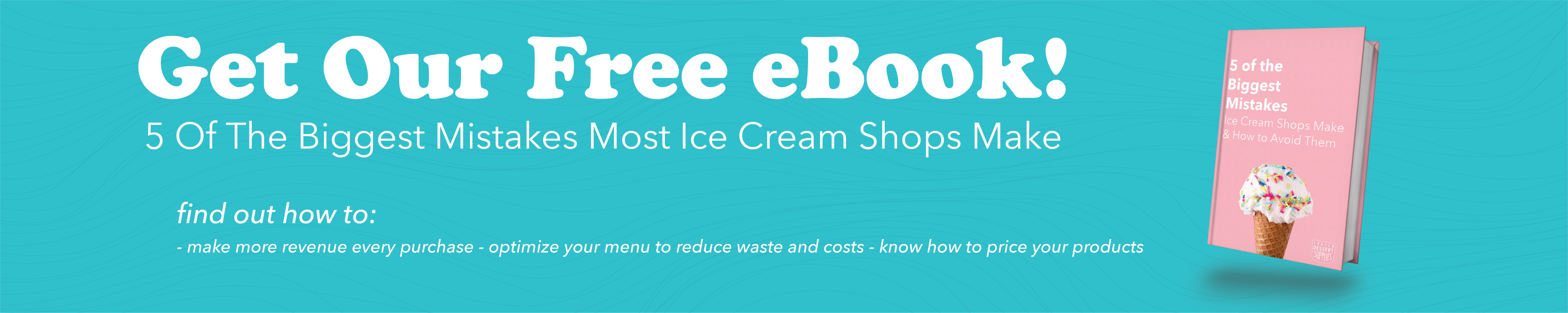 Free Ebook, America's Top 10 Favorite Ice Cream Flavors and the Best Toppings to Go With Them