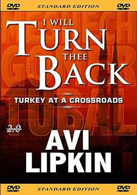 I Will Turn Thee Back: Turkey at a Crossroads