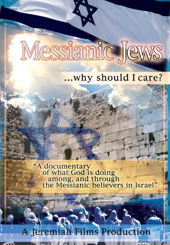 Messianic Jews Why Should I Care?