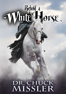 Behold a White Horse: The Coming World Leader