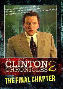 Clinton Chronicles 2